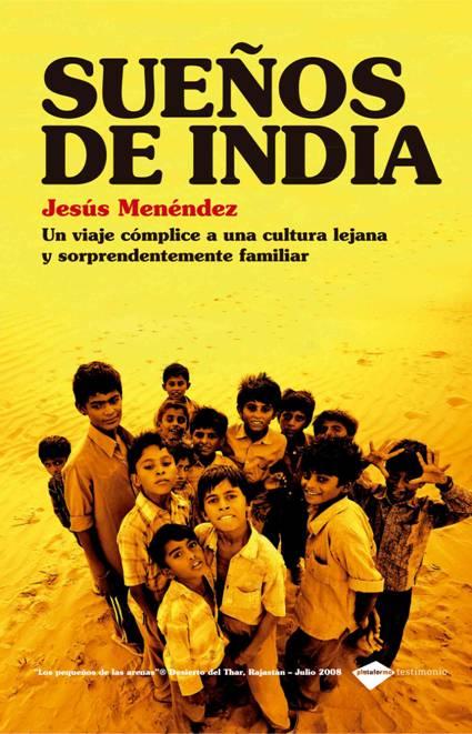 Sueños de India. Jesus Menendez